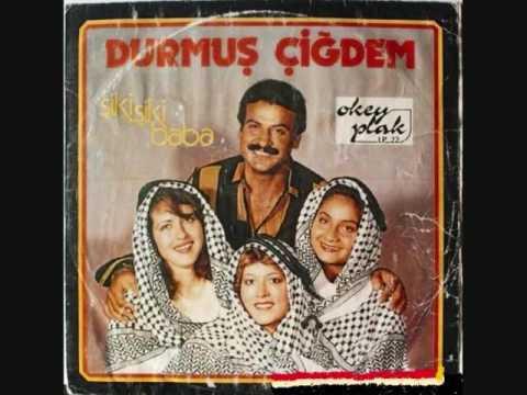 Durmuş Çiğdem- Şiki Şiki Baba (Orijinal Plak Kayıt)