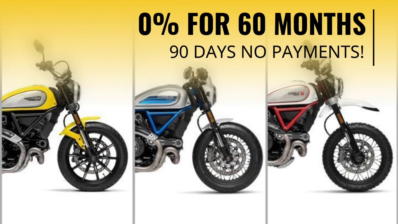 0% interest for 60 Months on 2019 Ducati Scramblers.