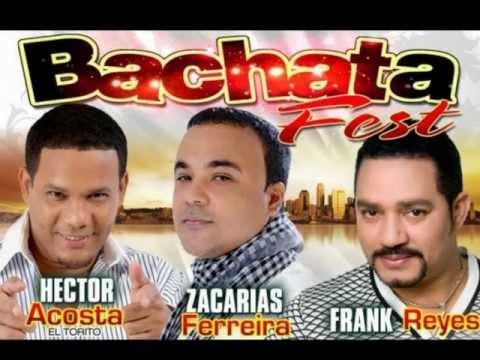 mix bachata zacarias ferreira frank reyes & el torito