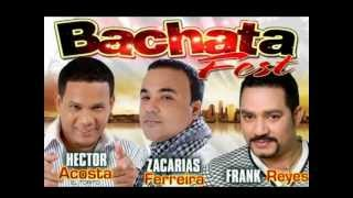 mix bachata zacarias ferreira frank reyes & el torito thumbnail