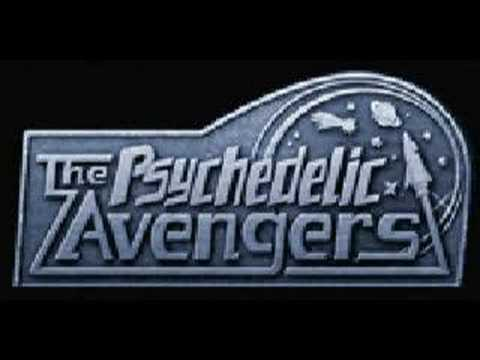 THE PSYCHEDELIC AVENGERS