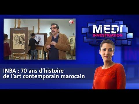 Medi Investigation : INBA : 70 ans d'histoire de l'art contemporain marocain