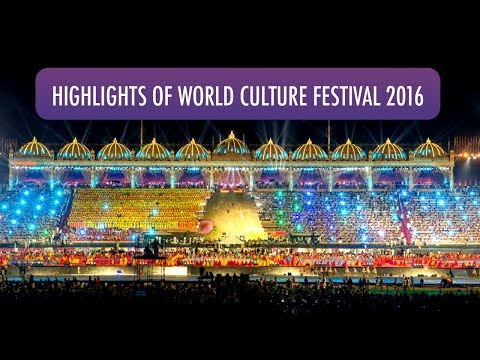 World Culture Festival (WCF) - 2016 - Highlights (English)