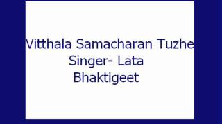 Download Hindi Video Songs - Vitthala Samacharan Tuzhe Dharite- Lata (Bhaktigeet)