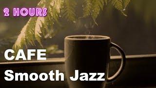 Cafe Music & Cafe Music Playlist:  Rainy Mood Cafe Music Compilation Jazz Mix 2018 and 2019