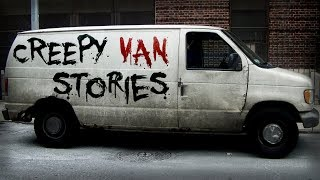 10 True Scary Creepy Van Horror Stories