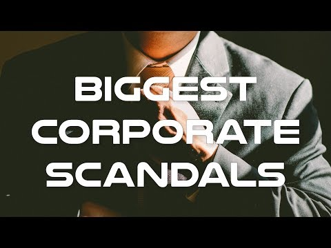 Biggest Corporate Scandals Documentary