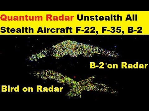 Quantum Radars Could Unstealth All the Stealth Aircraft F-22, F-35, J-20 and even B-2