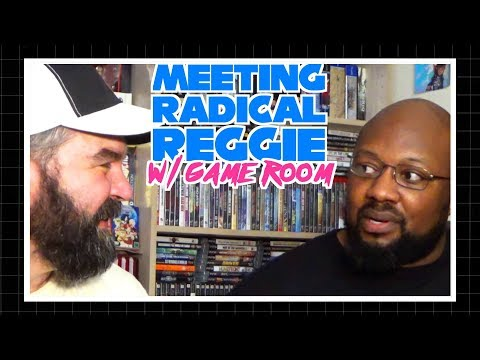 How I met Radical Reggie and his Game Room!