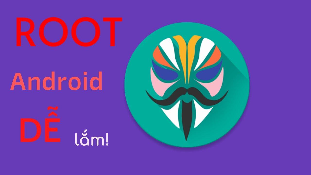 ROOT Android – Xem MỘT LẦN ai cũng làm được