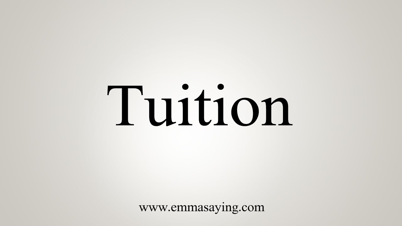 How To Say Tuition
