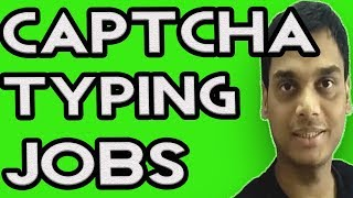 How To Earn Money From Captcha Typing? How much we can earn? | Data entry jobs | Hindi