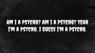 Tech N9ne - Am I a Psycho (Lyrics)