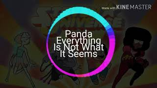 Panda/ everything is not what it seem (switching vocals)
