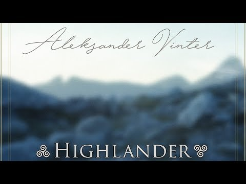 Aleksander Vinter - Highlander (Official Album)