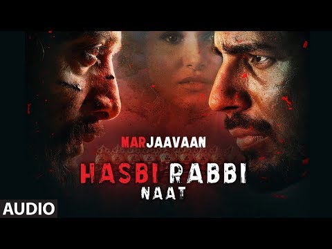 Full Audio: Hasbi Rabbi Naat | Riteish D, Sidharth M,Tara S | Mujtaba Aziz Naza