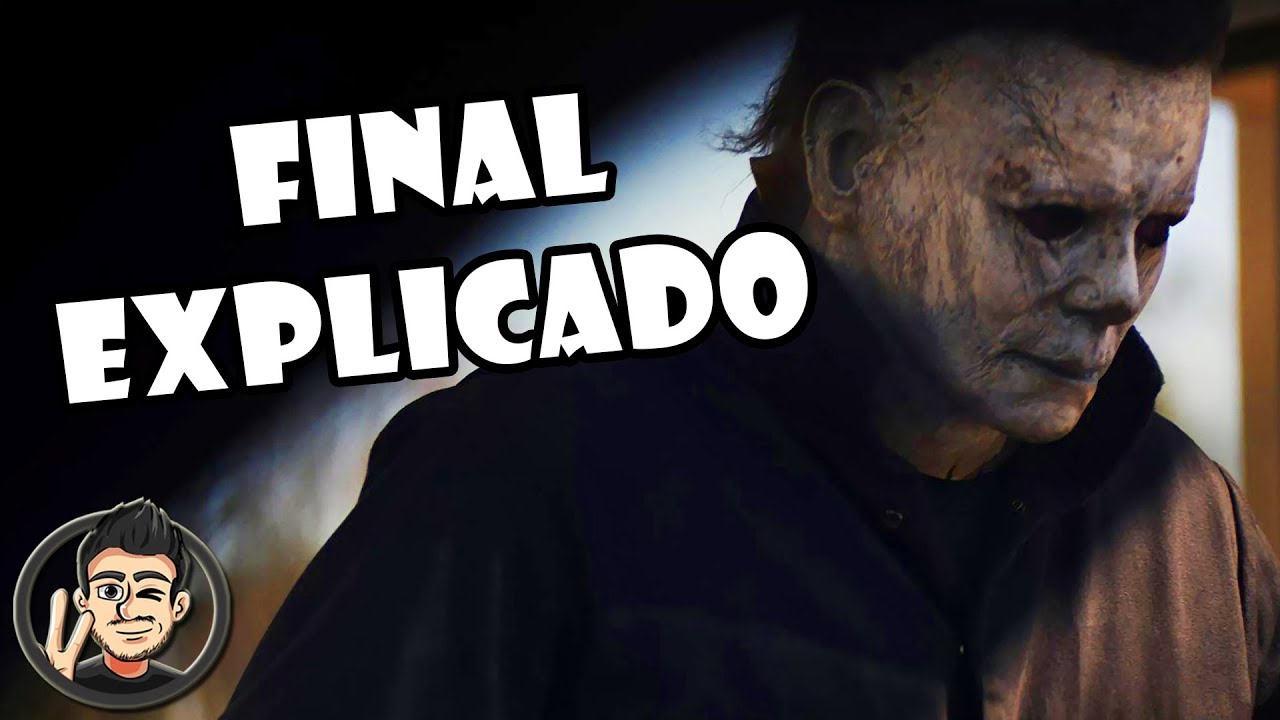 Final Explicado Halloween 2018