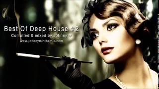 Best Of Deep House #2 // One Hour+ Deep House Set
