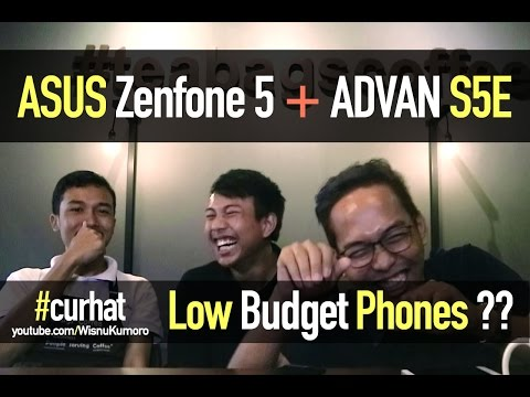 ASUS Zenfone 5 & ADVAN S5E: Layak Dibeli? #CurhatGadget