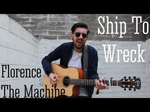 ship to wreck florence and the machine lyrics