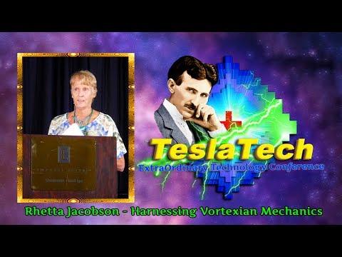 TeslaTech (2017) Rhetta Jacobson - Harnessing Vortexian Mechanics