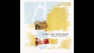 Time and Distance - Lost In Me