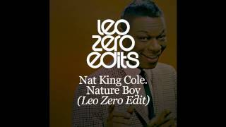 Nat King Cole - Nature Boy - Leo Zero Edit