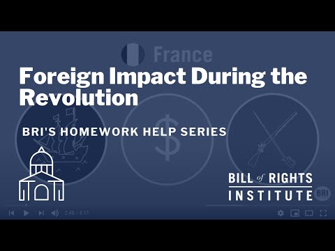 Foreign Impact During the Revolution | BRI Homework Help