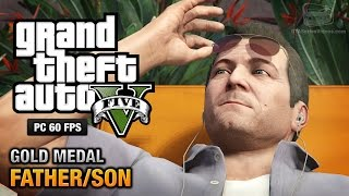 GTA 5 PC - Mission #4 - Father/Son [Gold Medal Guide - 1080p 60fps]