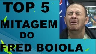 TOP 5 MITAGEM DO FRED BOIOLA DO DESIMPEDIDOS