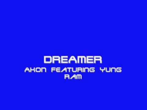 Akon Ft. Yung RAM - DREAMER EXCLUSIVE RNB