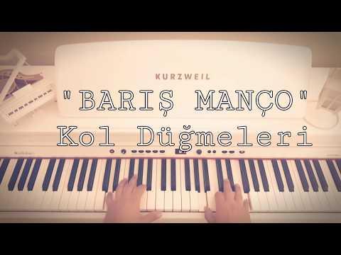 Kol Düğmeleri...BARIŞ MANÇO (Piyano cover)piyano ile çalınan şarkılar