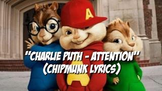 charlie puth attention chipmunk lyrics
