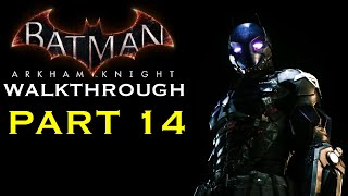 Batman Arkham Knight - Walkthrough Part 14 - Cloudburst Tank Battle