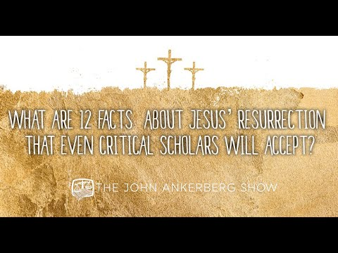 Download What are 12 facts about Jesus' resurrection that even critical scholars will accept?
