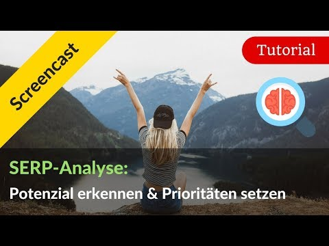 SERP-Analyse: Verbesserungspotenzial erkennen & Prioritäten setzen