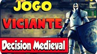 Um dos jogos mais víciantes da internet: Decision Medieval