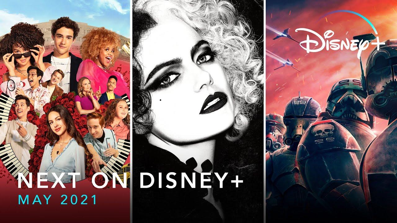 Download Next On Disney+ - May 2021  Disney+