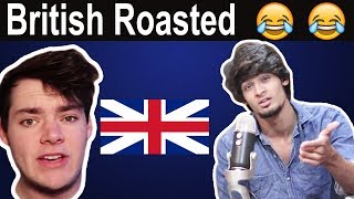 I got roasted by British Youtuber | My Response