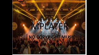 #NoCopyrightMusic #MPLAYER   O…