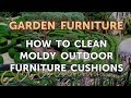 How to Clean Moldy Outdoor Furniture Cushions