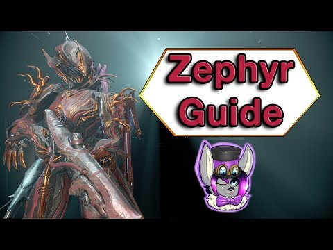 How To Zephyr - Beginners Warframe Guide
