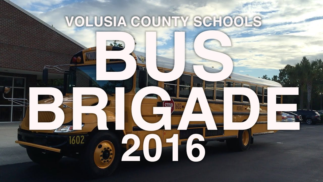 volusia county schools  bus brigade 2016