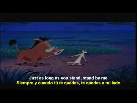 Stand by me - Timon y Pumba [Ben E. King] (english - spanish) lyrics  SUBTITLES SUBTITULADO