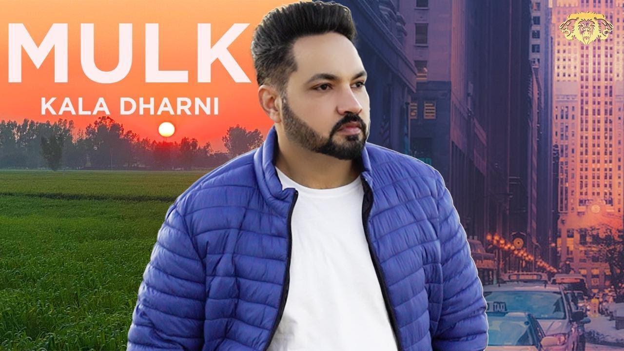 Mulk I Kala Dharni I Official Music Video I Kingz Production I New Punjabi Songs 2020