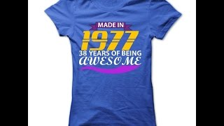 Made in 1977 T Shirts