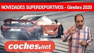 """Novedades SUPERDEPORTIVOS   El """"no"""" Salón de Ginebra  2020   coches.net"""