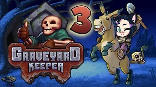 Graveyard Keeper: Throw It In The River! - PART 3 - Kitty Kat Gaming