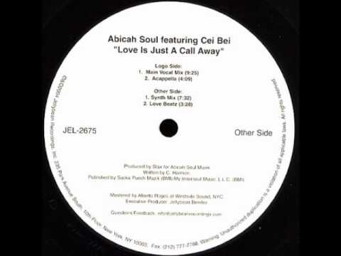 Abicah Soul feat Cei Bei - Love Is Just A Call Away (Main Vocal Mix)