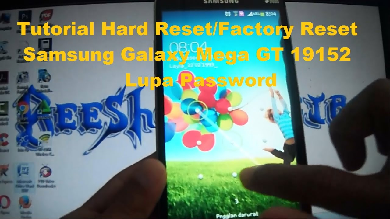 Tutorial Hard Reset/Factory Reset Samsung Galaxy Mega GT ...